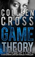 Game Theory: A Katerina Carter Legal Thriller: A gripping psychological thriller