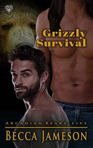 Grizzly Survival: A Paranormal Shifter M/M Romance