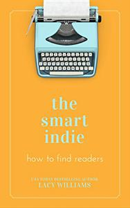 the smart indie: how to find readers