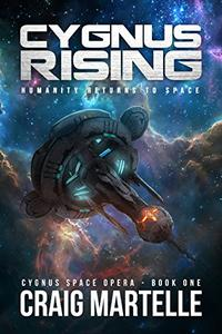 Cygnus Rising: Humanity Returns to Space