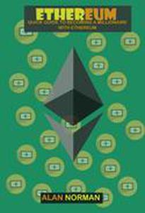 ETHEREUM: Guide to becoming a millionaire with Ethereum