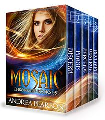 Mosaic Chronicles Books 1-5
