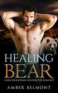 Healing Bear: A BBW Paranormal Shape Shifter Romance