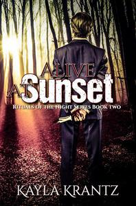 Alive at Sunset