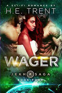 Wager: A Sci-Fi Romance
