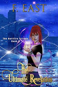 The Ultimate Revelation: Book 2 of the Hartfire Saga