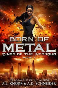 Born of Metal: An Urban Fantasy Adventure