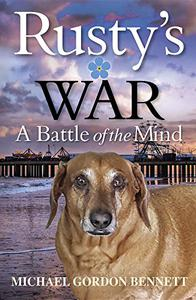 Rusty's War: A Battle of the Mind