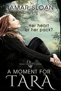 A Moment for Tara: Her heart or her pack?