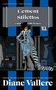 Cement Stilettos: A Samantha Kidd Humorous Mystery