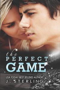 The Perfect Game: A Novel