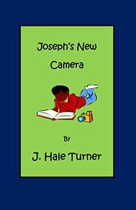 Joseph's New Camera