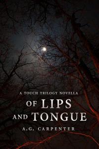 Of Lips and Tongue