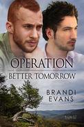 Operation Better Tomorrow
