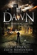 Dawn: Final Awakening Book One