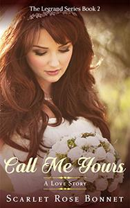 Call Me Yours: A Love Story