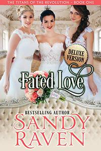 Fated Love - Deluxe Version: The Titans of the Revolution, Book 1