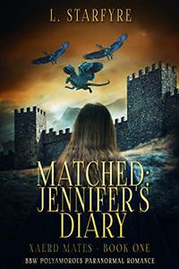 Matched: Jennifer's Diary: BBW Polyamorous Paranormal Romance