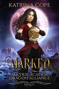 Marked: Book 0.5 Prequel