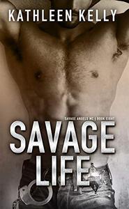 Savage Life: Savage Angels MC #8
