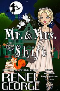 Mr. and Mrs. Shift