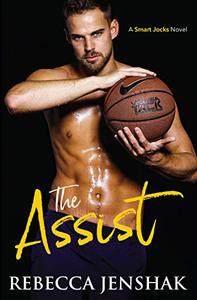 The Assist: A College Sports Romance