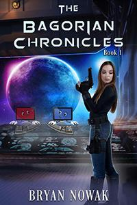 The Bagorian Chronicles: Book One