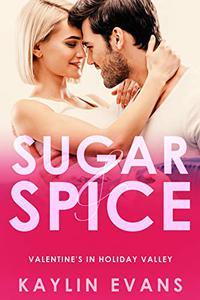 Sugar & Spice: Valentine's in Holiday Valley