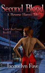 Second Blood: A Reverse Harem Tale