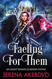 Faeling For Them: A Witch/Fae Academy, Why Choose, Omegaverse Romance