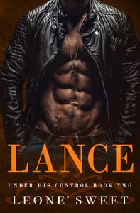 Lance (Under His Control, Book Two)