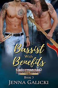 Bassist With Benefits