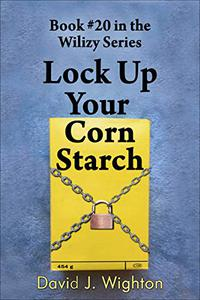 Lock Up Your Corn Starch!