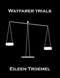 Wayfarer Trials