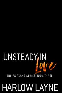 Unsteady in Love