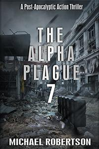 The Alpha Plague 7