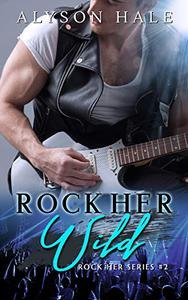 Rock Her Wild