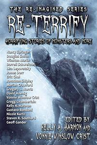 Re-Terrify: Horrifying Stories of Monsters and More
