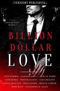 Billion Dollar Love