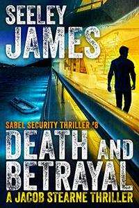 Death and Betrayal: A Jacob Stearne Thriller