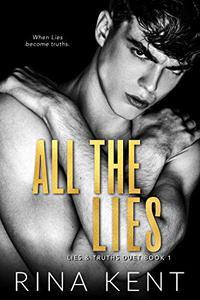 All The Lies: A Dark New Adult Romance