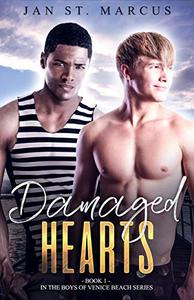 Damaged Hearts: Book 1 in The Boys of Venice Beach Series