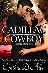 Cadillac Cowboy: A Standalone Runaway Bride-Cop-Roadtrip Novella based in Diamond Lakes, Texas