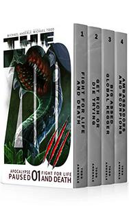 Apocalypse Paused Boxed Set One (Books 1-4): (Fight For Life And Death, Get Rich Or Die Trying, Big Assed Global Kegger, Ambassadors and Scorpions)