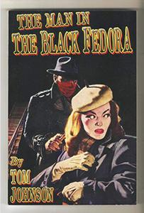 The Man in the Black Fedora