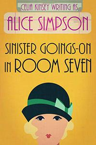 Sinister Goings-on in Room Seven: A Jane Carter Historical Cozy (Book Two)
