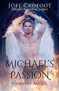Michael's Passion: An angel and demon paranormal romance