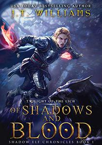 Of Shadows and Blood: A sword and sorcery adventure: A Tale of the Dwemhar