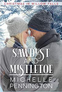 Sawdust and Mistletoe