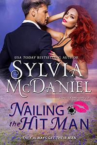 Nailing the Hit Man: A Bounty Hunter Romantic Suspense